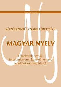 Középszintű szóbeli érettségi - Magyar nyelv