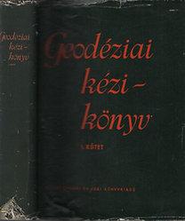 Hazay István (szerk.): Geodéziai kézikönyv I-II.