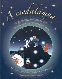 Anne Giradi: A csodalámpa - Megnyugtató, önbizalom-erősítő és kreativitásra ösztönző történetek gyerekeknek