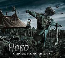 Hobo: Circus Hungaricus