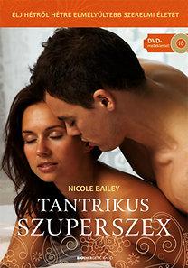 Nicole Bailey: Tantrikus Szuperszex