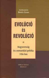 Békés Csaba szerk.: Evolúció és revolúció