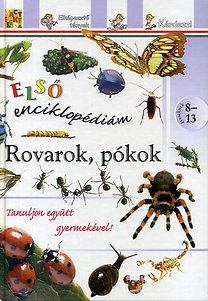 Rovarok, pókok - Első enciklopédiám