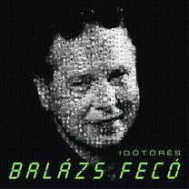 Balázs Fecó: Időtörés (A ZENE sorozat)