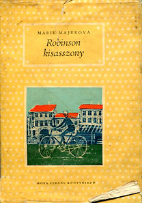 Marie Majerová: Robinson kisasszony