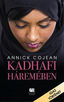 Annick Cojean: Kadhafi háremében