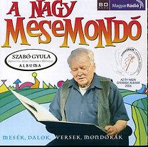 Szabó Gyula: A nagy mesemondó 1.