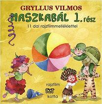 Gryllus Vilmos: Maszkabál 1. rész