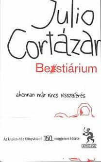 Julio Cortázar: Bestárium