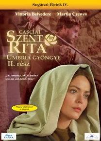 Casciai Szent Rita - Umbria gyöngye II. rész