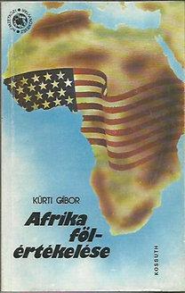 Kürti Gábor: Afrika fölértékelése - dedikált