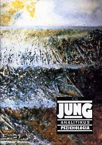 Carl Gustav Jung: Analitikus pszichológia