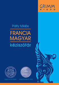 Pálfy Miklós: Francia-magyar kéziszótár - letölthető Mobimouse®  elektronikus verzióval