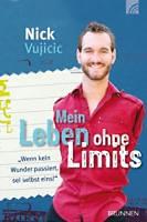 Vujicic, Nick: Mein Leben ohne Limits
