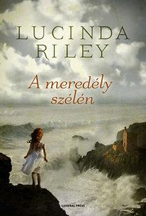 Lucinda Riley: A meredély szélén