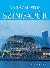 Chew Yen Fook: Varázslatos Szingapúr