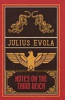 Evola, Julius: Notes on the Third Reich