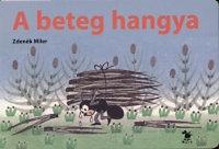 Zdenek Miler: A beteg hangya