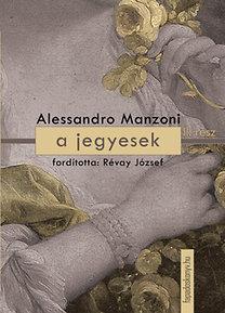 Alessandro Manzoni: A jegyesek II.