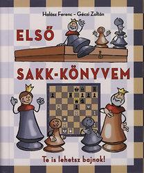 Géczi Zoltán, Halász Ferenc: Első sakk-könyvem