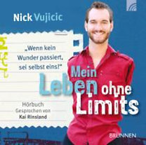 Vujicic, Nick: Mein Leben ohne Limits - Hörbuch
