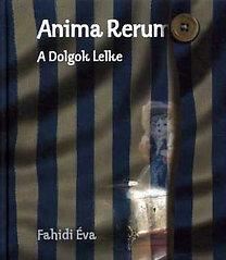 Fahidi Éva: Anima rerum - A dolgok lelke