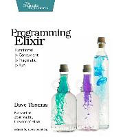 Thomas, Dave: Programming Elixir