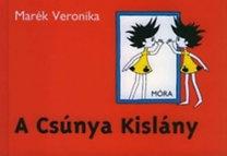Marék Veronika: A csúnya kislány
