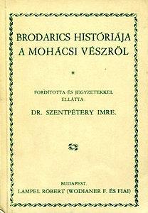 Zrínyi Katonai Kiadó: Brodarics históriája a mohácsi vészről