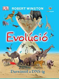 Robert Winston: Evolúció - Darwintól a DNS-ig