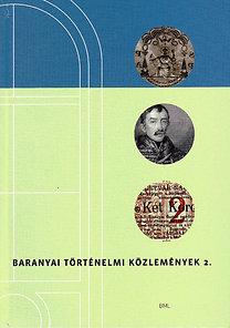 Nagy Imre Gábor (szerk.): Baranyai Történelmi Közlemények 2.