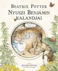 Beatrix Potter: Nyuszi Benjámin kalandjai