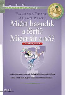 Barbara Pease, Allan Pease: Miért hazudik a férfi? Miért sír a nő?