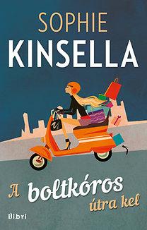 Sophie Kinsella: A boltkóros útra kel