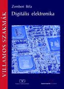 Zombori Béla: Digitális elektronika