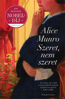 Alice Munro: Szeret, nem szeret...