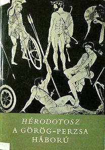 Hérodotosz: A görög-perzsa háború (részletek)
