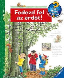 Weinhold Angela: Fedezd fel az erdőt!