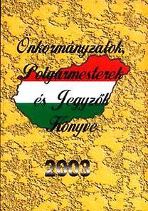 APC Stúdió: Önkormányzatok, Polgármesterek és Jegyzők könyve 2003 - AS-OP02