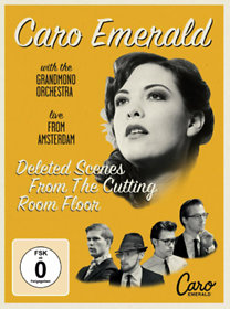 Caro Emerald: Deleted Scenes From The Cutting Room Floor - Live From Amsterdam (CD+DVD)