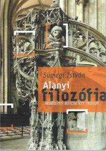 Sümegi István: Alanyi filozófia - Irodalmi-bölcseleti írások