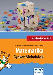 C. Neményi Eszter, Konrád Ágnes, Zsinkó Erzsébet: Matematika - Gyakorlófeladatok 1. osztályosoknak