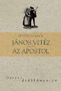Petőfi Sándor: János vitéz - Az apostol