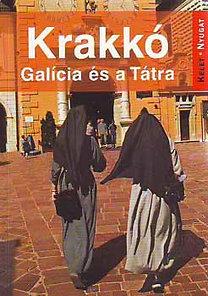 Farkas Zoltán: Krakkó - Galícia és a Tátra