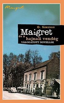 Georges Simenon: Maigret és a hajnali vendég