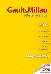Molnár B. Tamás (szerk.): Gault&Millau Magyarország Étteremkalauz 2012