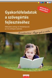 Gyakorlófeladatok a szövegértés fejlesztéséhez