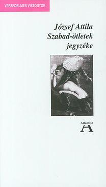 József Attila: Szabad-ötletek jegyzéke