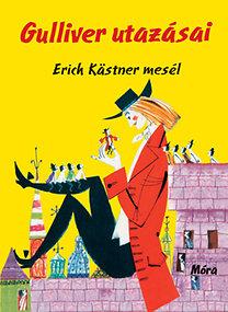 Erich Kästner: Gulliver utazásai - Erich Kästner mesél