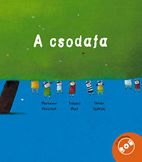 Takács Mari, Orbán György, Marianne Poncelet: A csodafa (CD-vel)